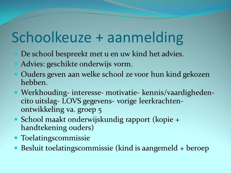Schoolkeuze + aanmelding