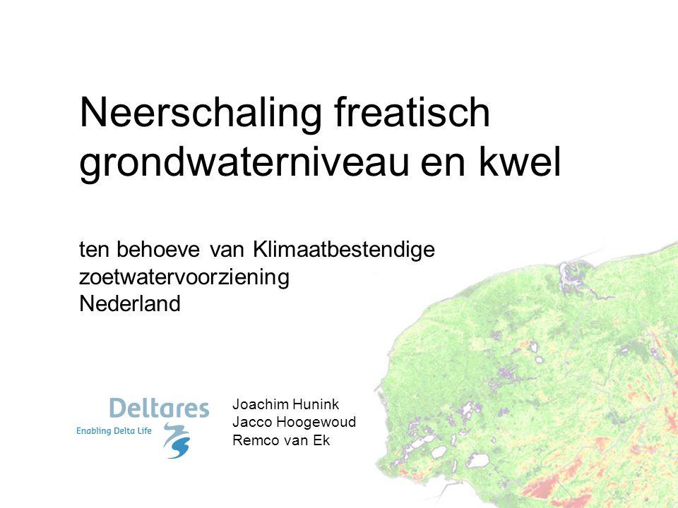 Neerschaling freatisch grondwaterniveau en kwel ten behoeve van Klimaatbestendige zoetwatervoorziening Nederland
