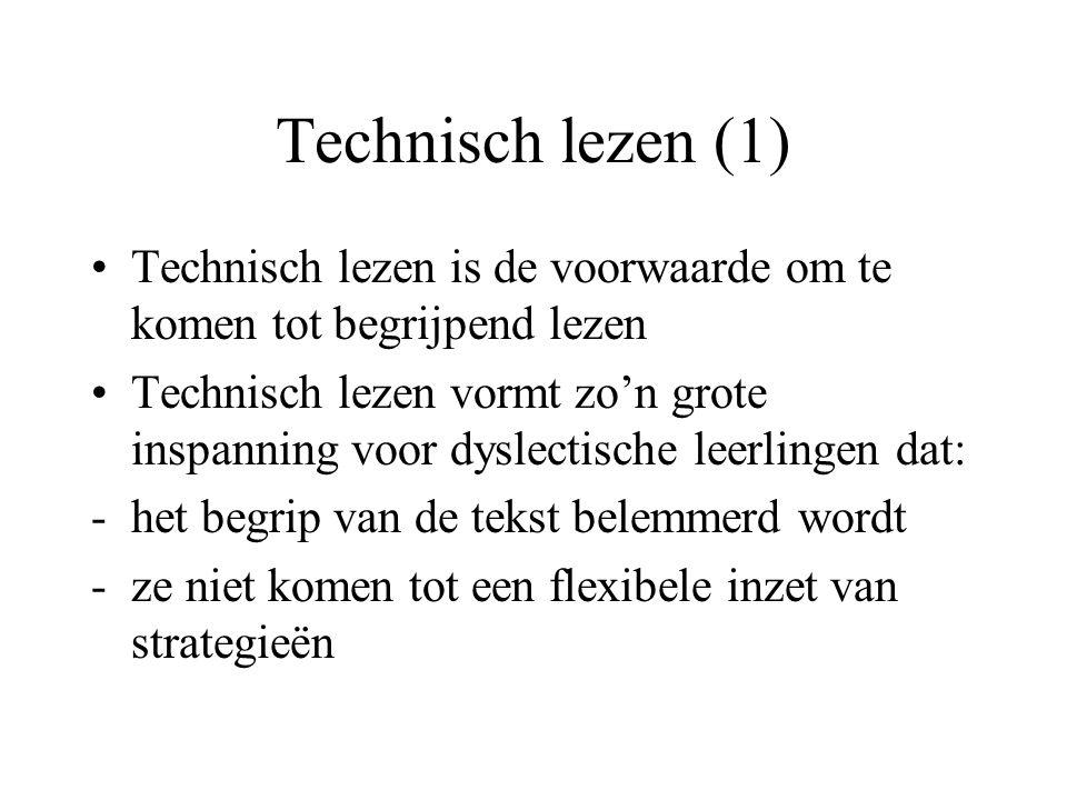 Technisch lezen (1) Technisch lezen is de voorwaarde om te komen tot begrijpend lezen.