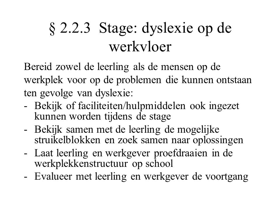 § 2.2.3 Stage: dyslexie op de werkvloer