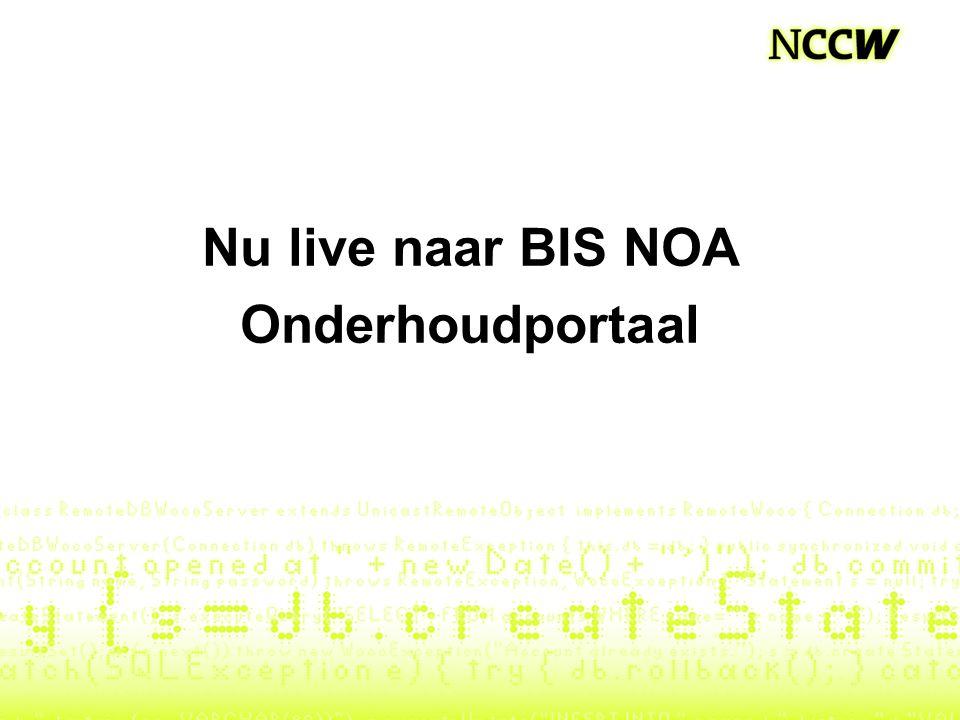 Nu live naar BIS NOA Onderhoudportaal