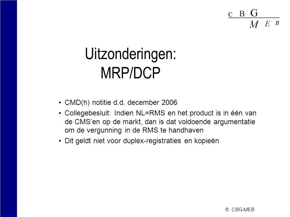 Uitzonderingen: MRP/DCP