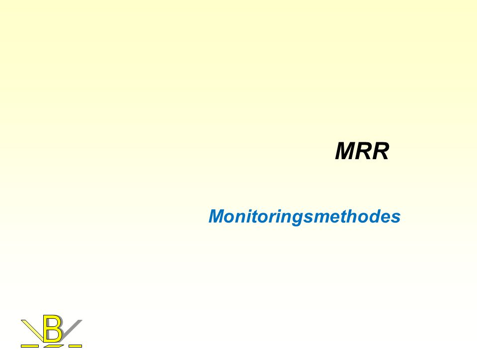 MRR Monitoringsmethodes