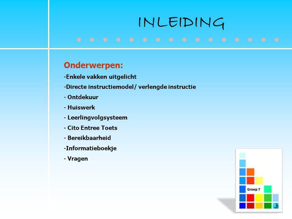 INLEIDING ● ● ● ● ● ● ● ● ● ● ● ● ● ● ● ● Onderwerpen: 2