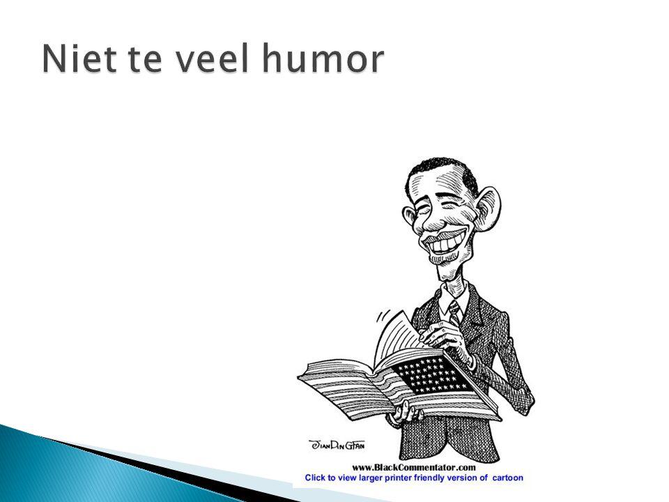 Niet te veel humor