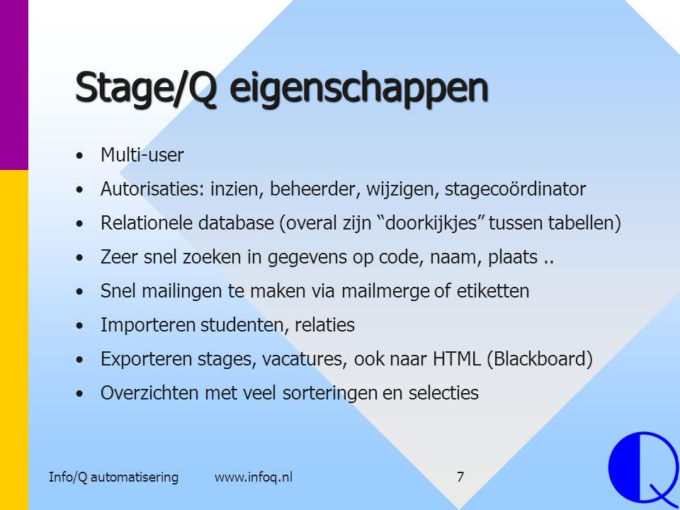 Stage/Q eigenschappen