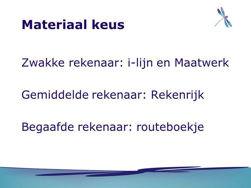 Materiaal keus Zwakke rekenaar: i-lijn en Maatwerk