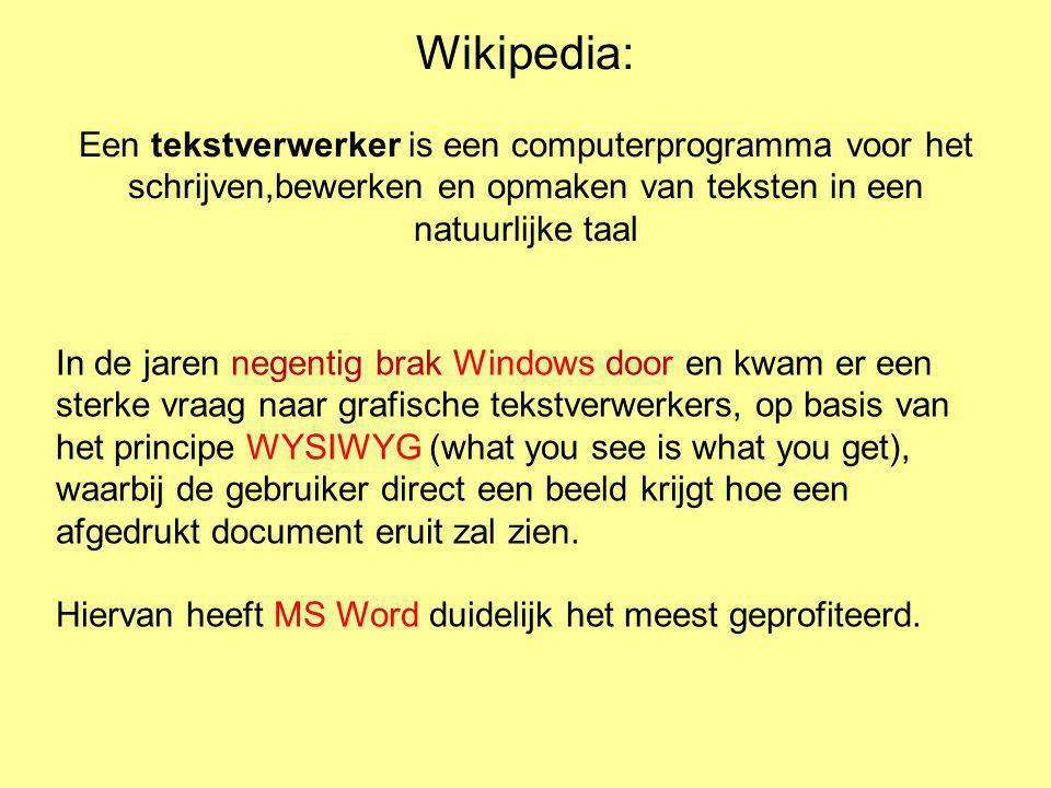 Wikipedia: Een tekstverwerker is een computerprogramma voor het schrijven,bewerken en opmaken van teksten in een natuurlijke taal