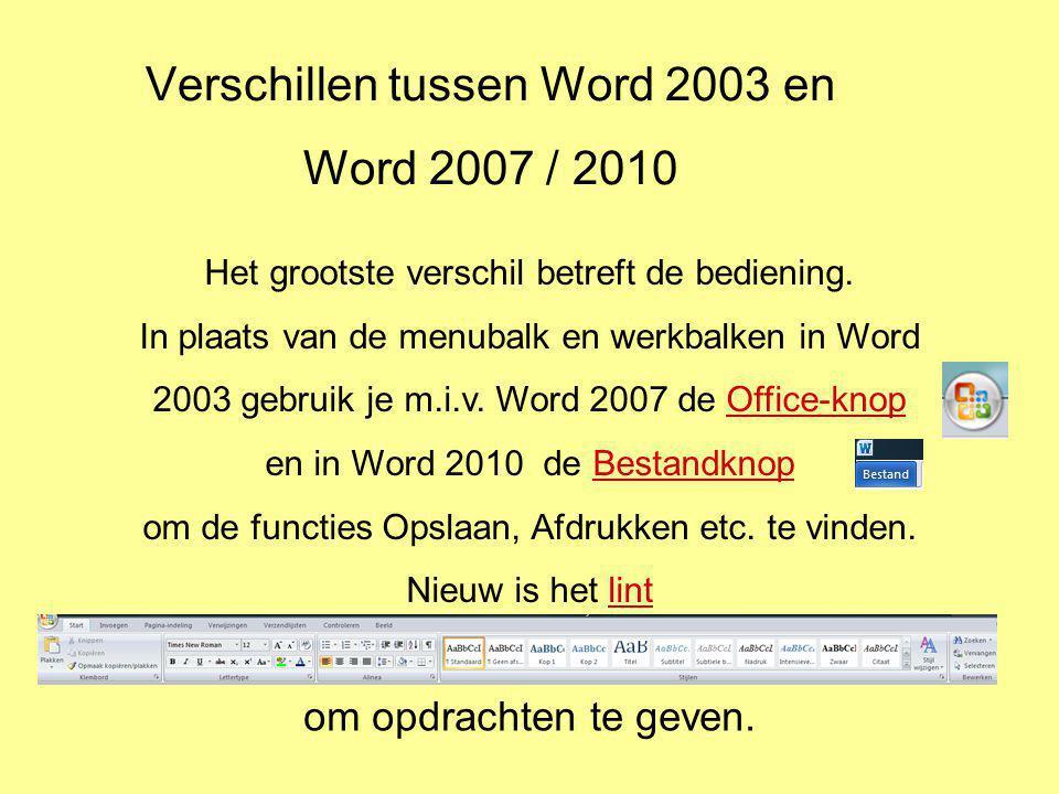 Verschillen tussen Word 2003 en Word 2007 / 2010