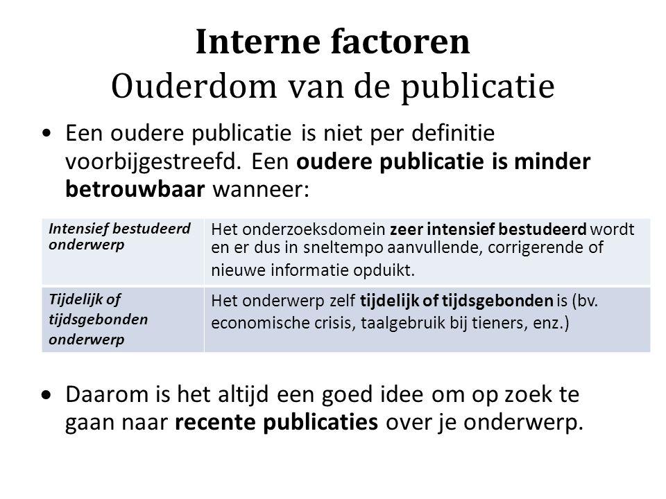 Interne factoren Ouderdom van de publicatie