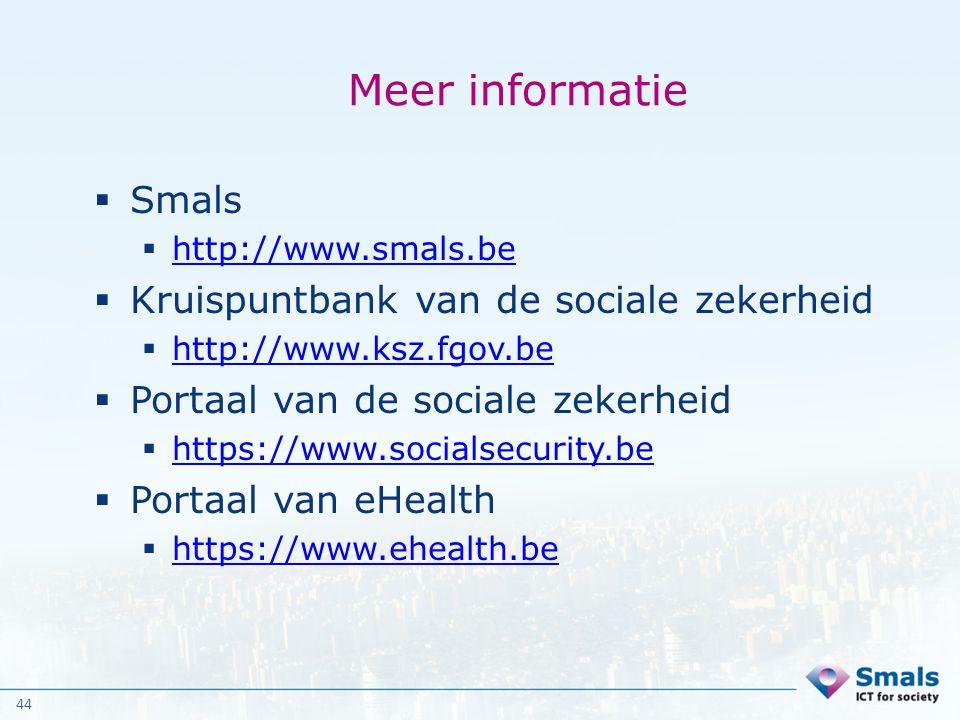Meer informatie Smals Kruispuntbank van de sociale zekerheid