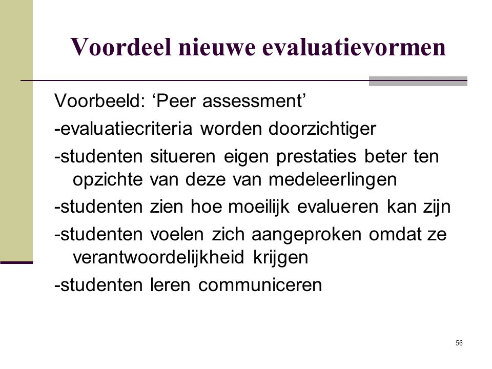 Voordeel nieuwe evaluatievormen