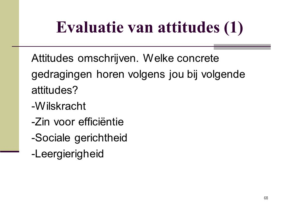 Evaluatie van attitudes (1)