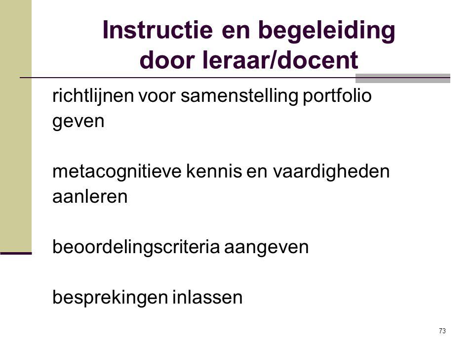 Instructie en begeleiding door leraar/docent