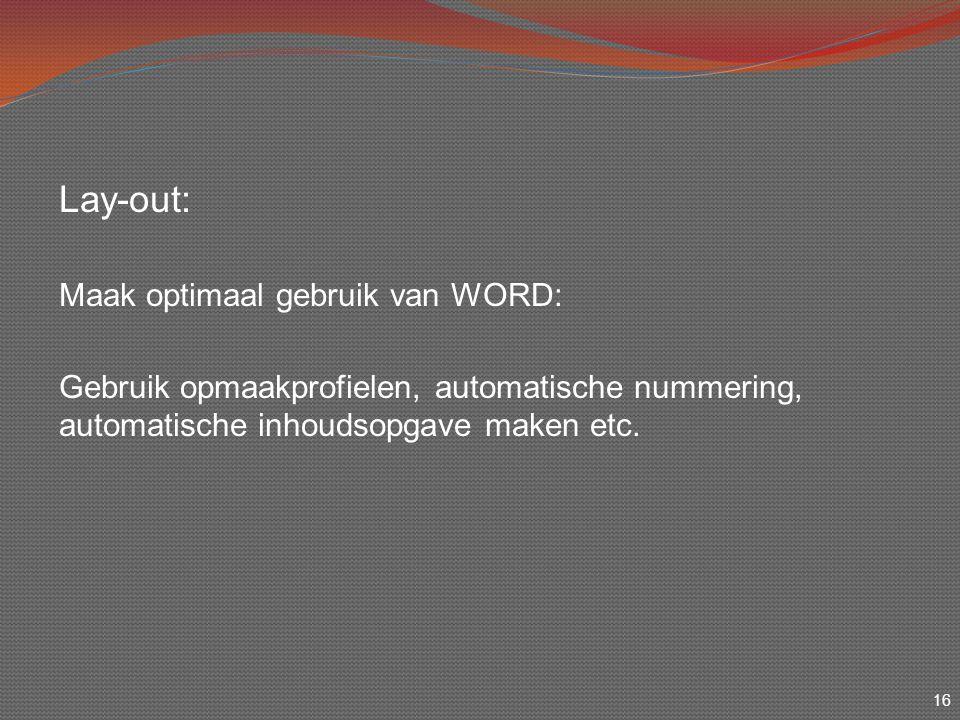 Lay-out: Maak optimaal gebruik van WORD: