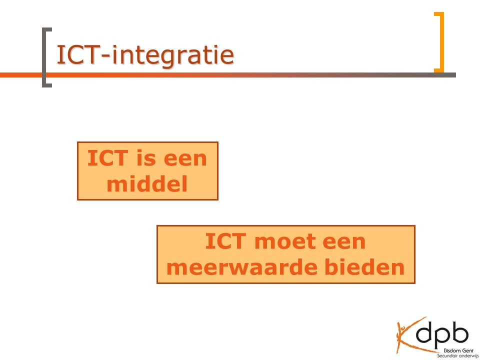 ICT moet een meerwaarde bieden