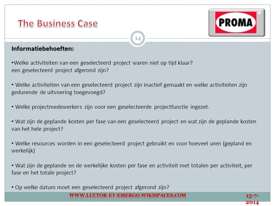 The Business Case Informatiebehoeften: