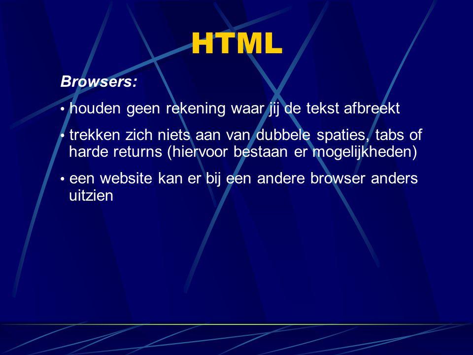 HTML Browsers: houden geen rekening waar jij de tekst afbreekt