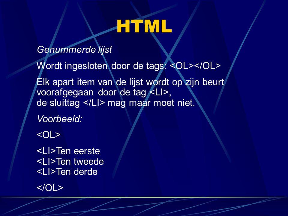 HTML Genummerde lijst. Wordt ingesloten door de tags: <OL></OL>