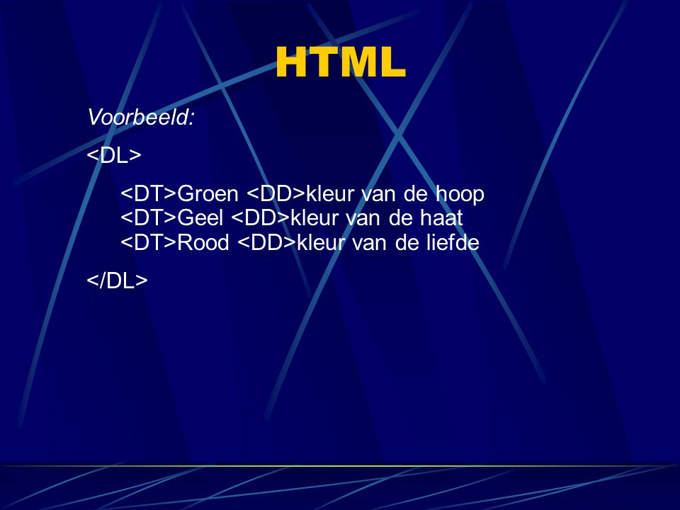 HTML Voorbeeld: <DL>