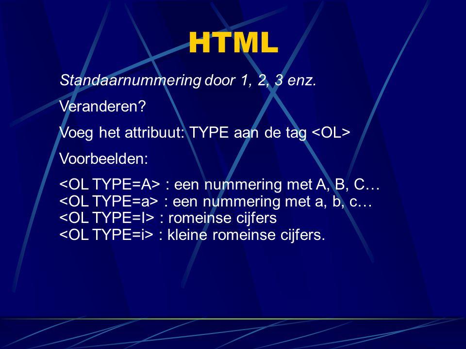 HTML Standaarnummering door 1, 2, 3 enz. Veranderen