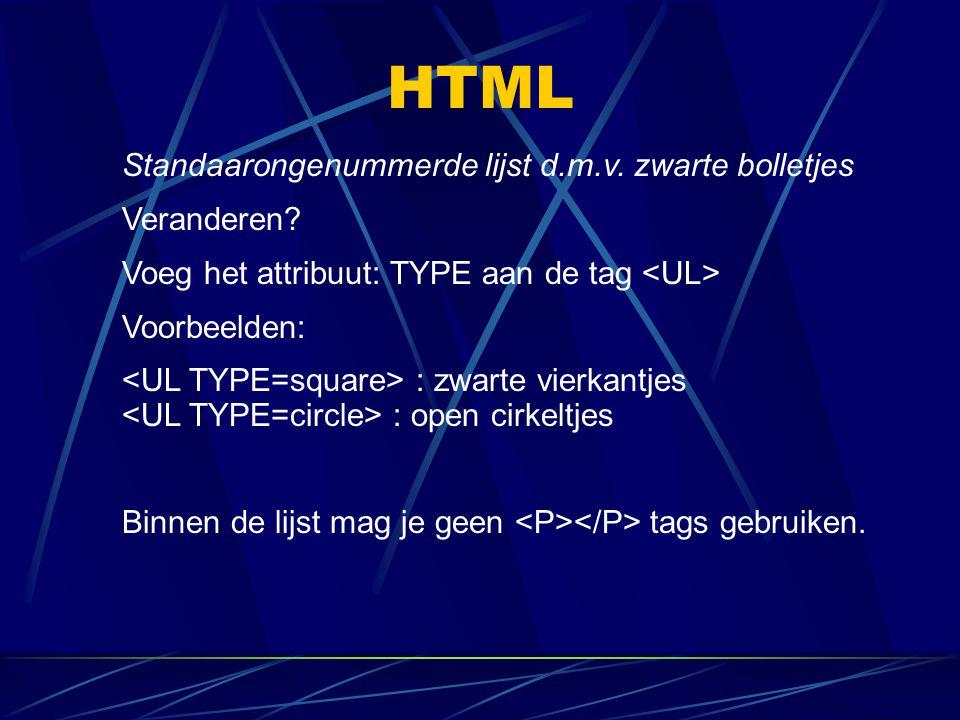HTML Standaarongenummerde lijst d.m.v. zwarte bolletjes Veranderen