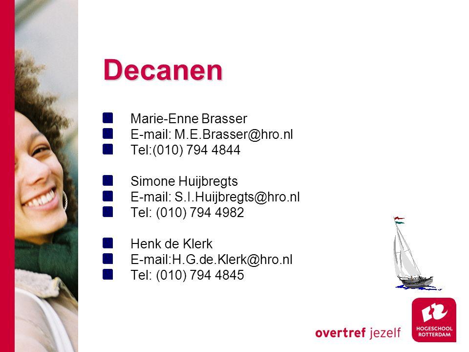 Decanen Marie-Enne Brasser E-mail: M.E.Brasser@hro.nl