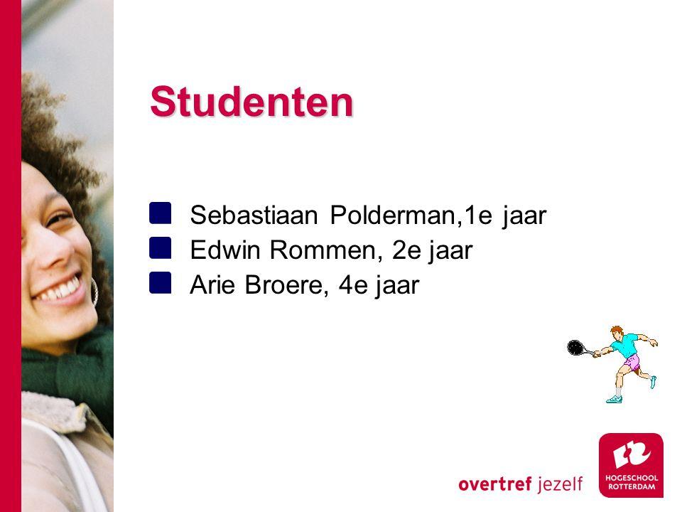 Studenten Sebastiaan Polderman,1e jaar Edwin Rommen, 2e jaar