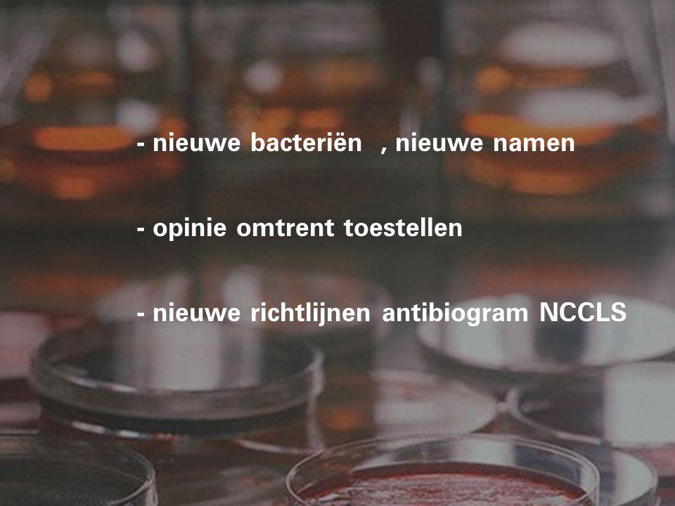 - nieuwe bacteriën , nieuwe namen