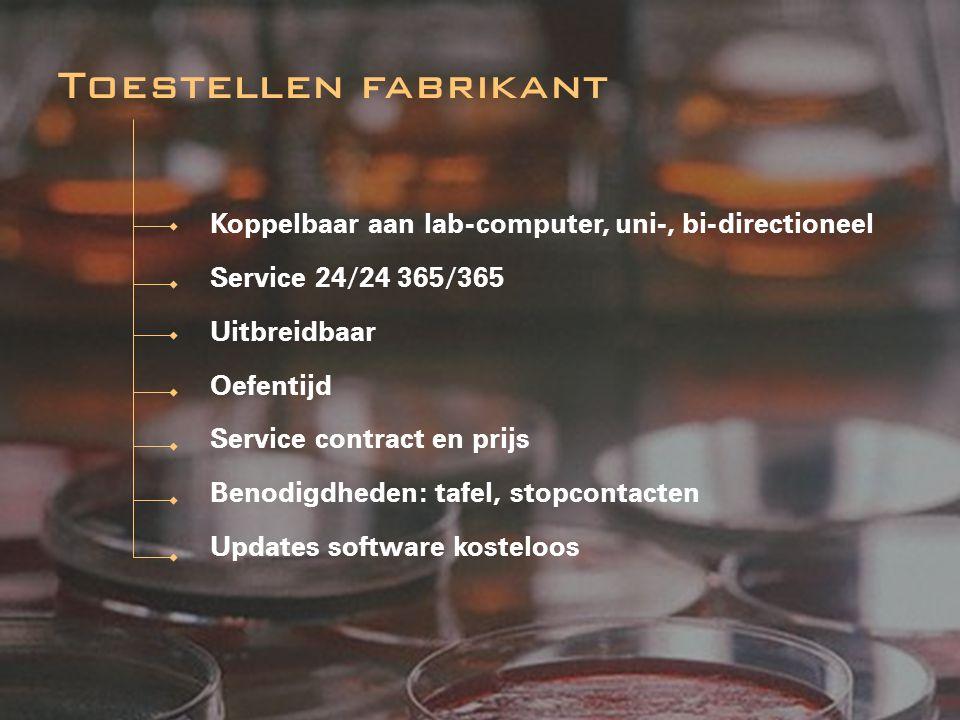 Toestellen fabrikant Koppelbaar aan lab-computer, uni-, bi-directioneel. Service 24/24 365/365.