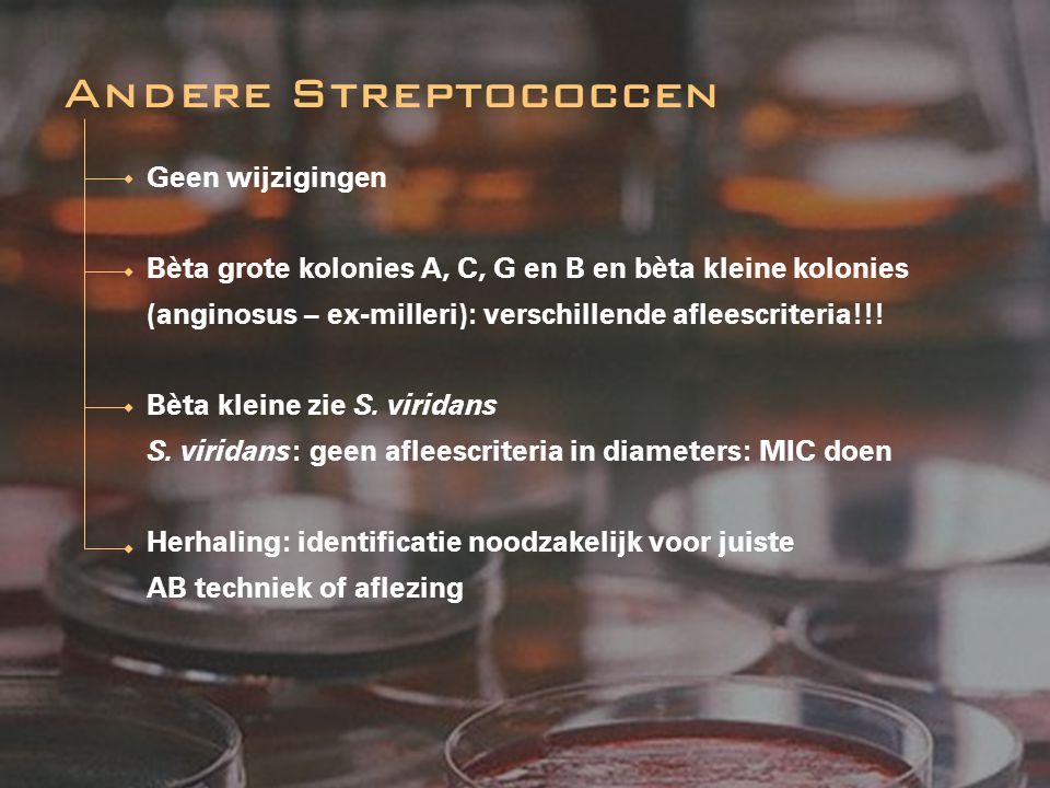 Andere Streptococcen Geen wijzigingen