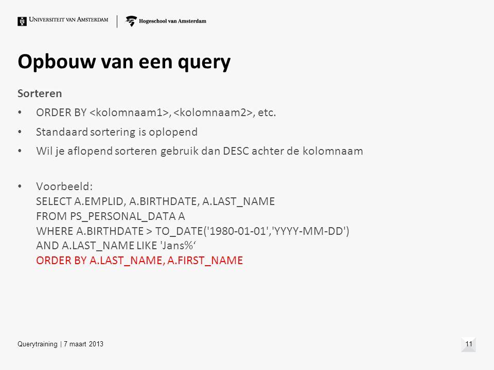 Opbouw van een query Sorteren