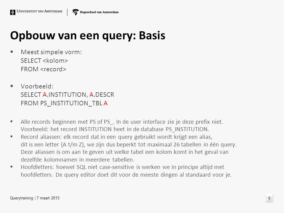 Opbouw van een query: Basis