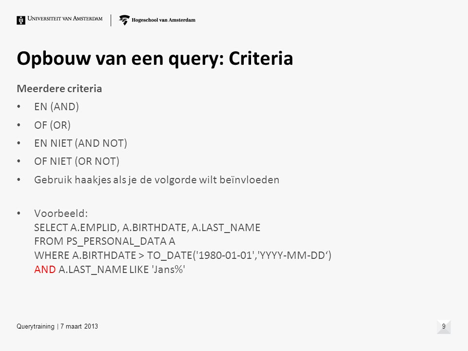 Opbouw van een query: Criteria