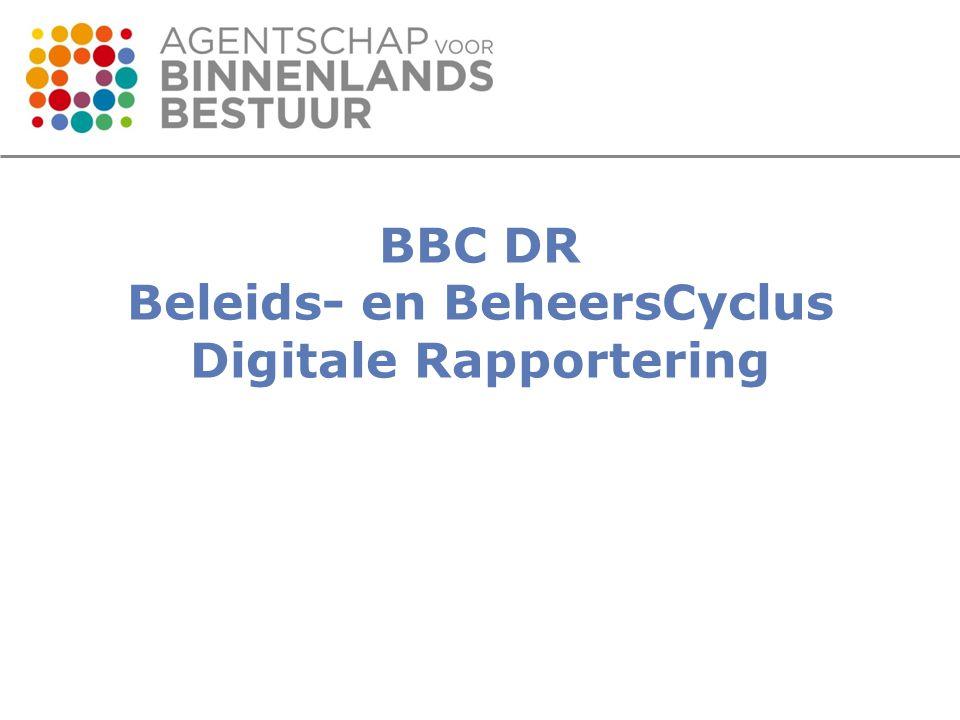 BBC DR Beleids- en BeheersCyclus Digitale Rapportering