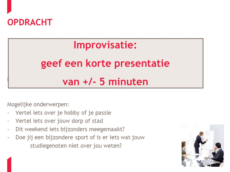 geef een korte presentatie