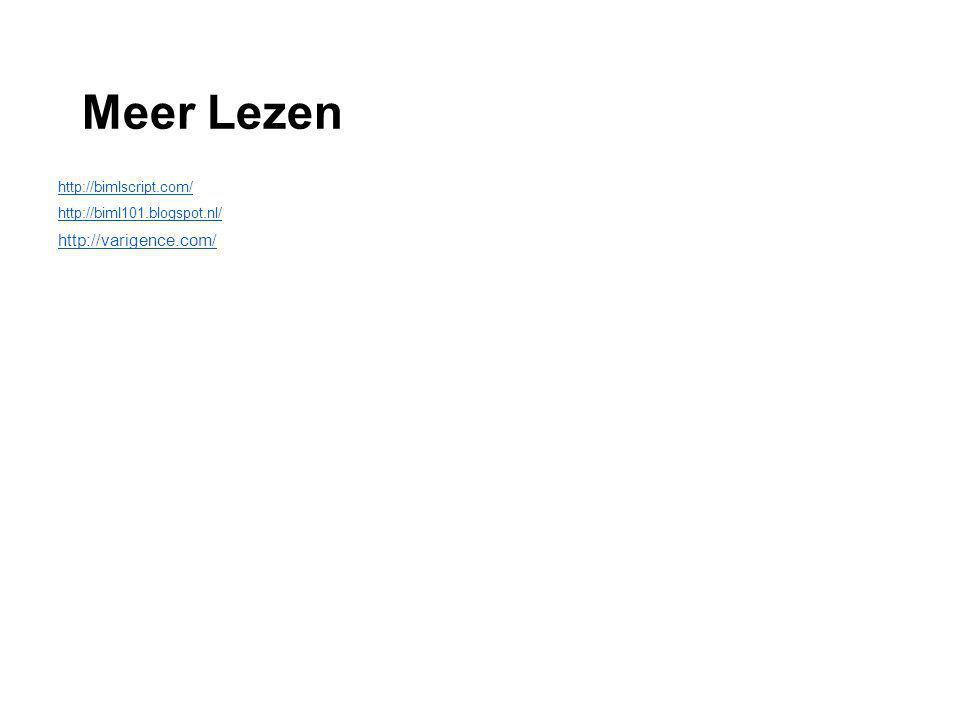 Meer Lezen http://varigence.com/ http://bimlscript.com/