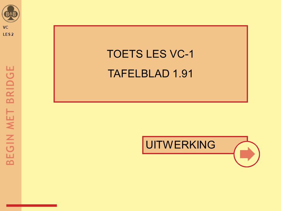 VC LES 2 TOETS LES VC-1 TAFELBLAD 1.91 UITWERKING