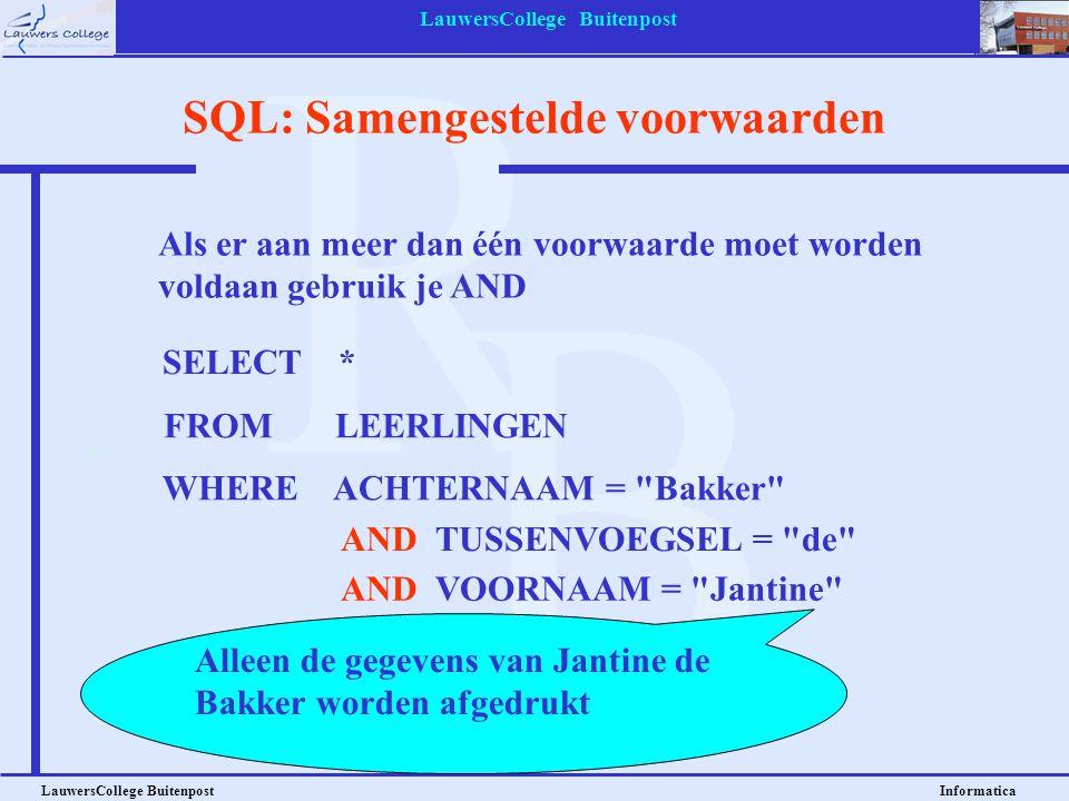 SQL: Samengestelde voorwaarden