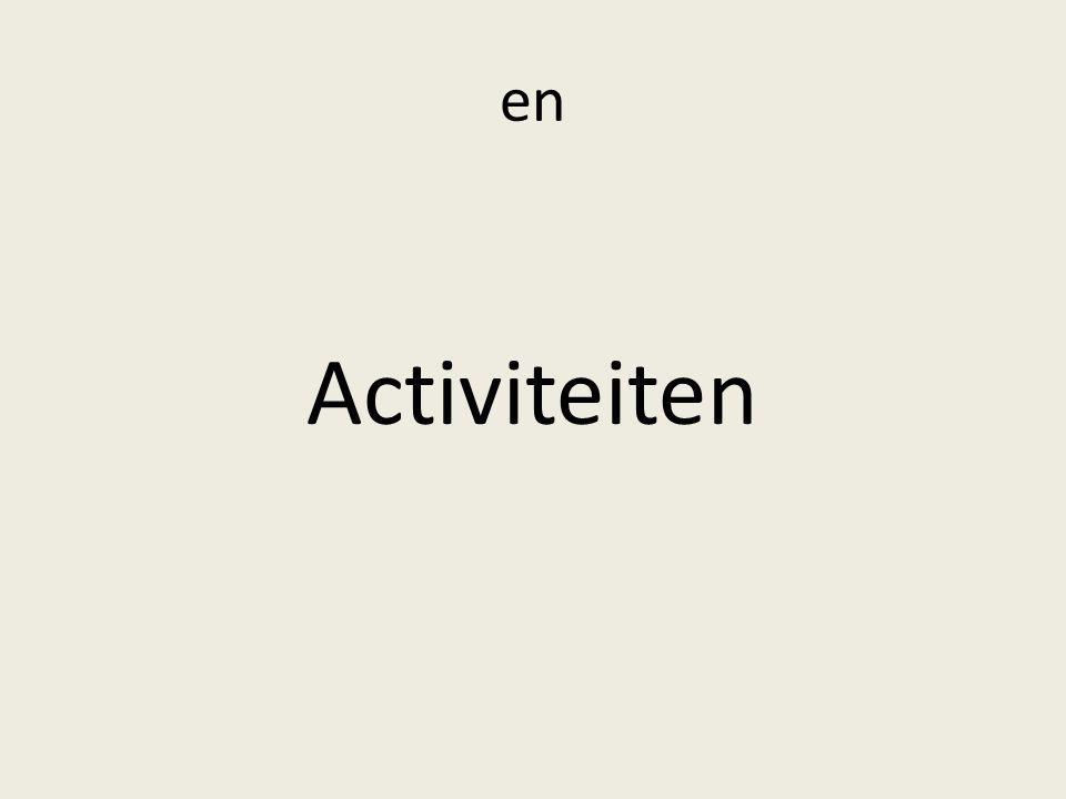 en Activiteiten