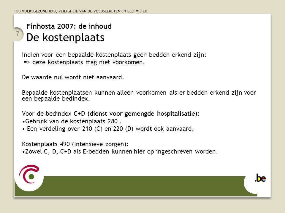Finhosta 2007: de inhoud De kostenplaats