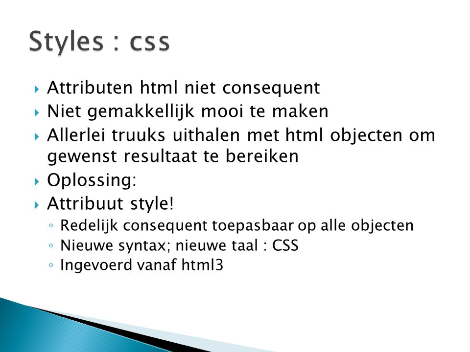 Styles : css Attributen html niet consequent
