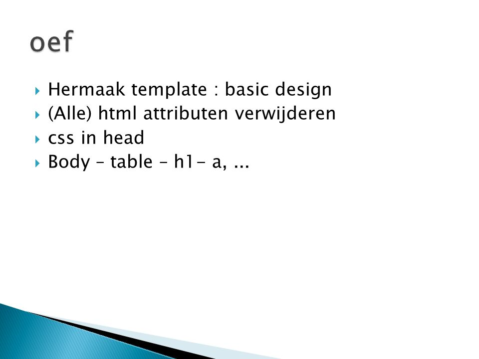 oef Hermaak template : basic design (Alle) html attributen verwijderen