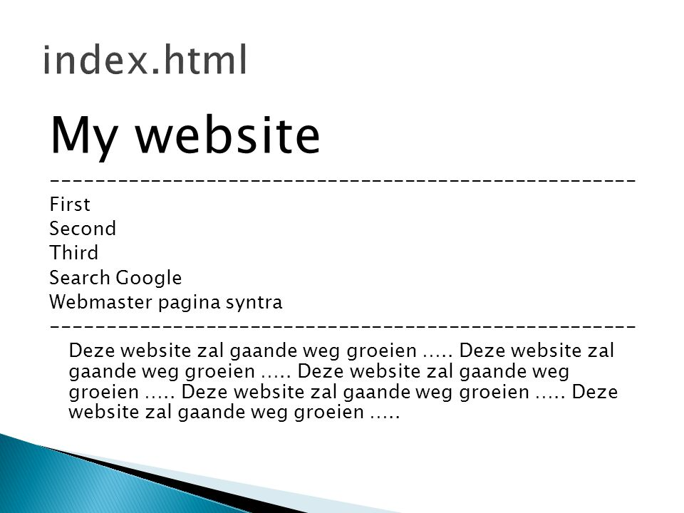 index.html My website First. Second. Third.
