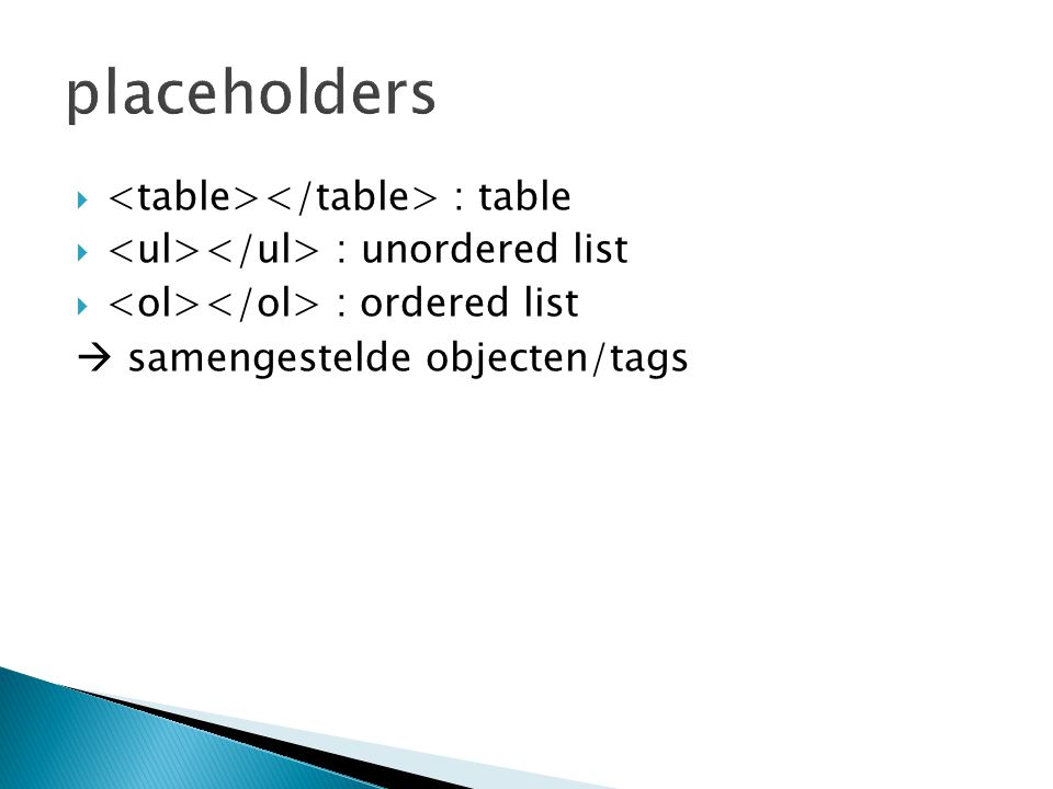 placeholders <table></table> : table