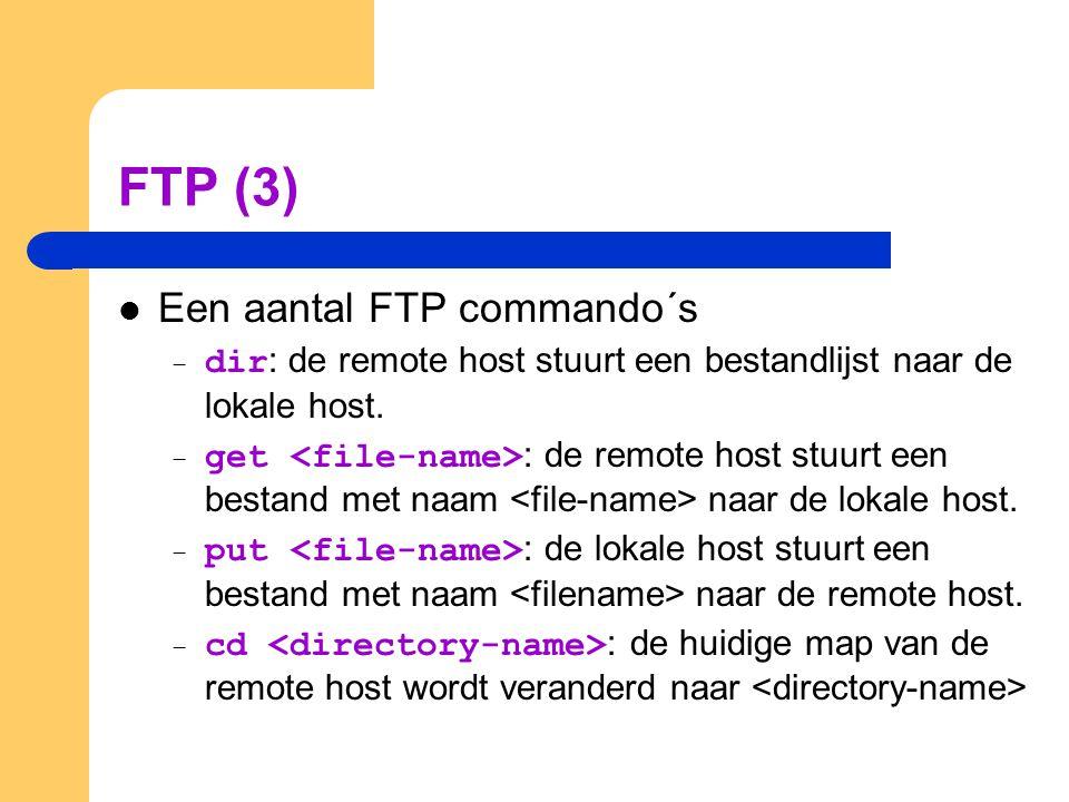 FTP (3) Een aantal FTP commando´s