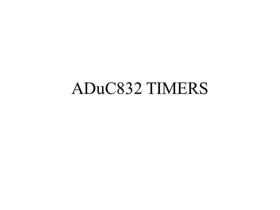 ADuC832 TIMERS