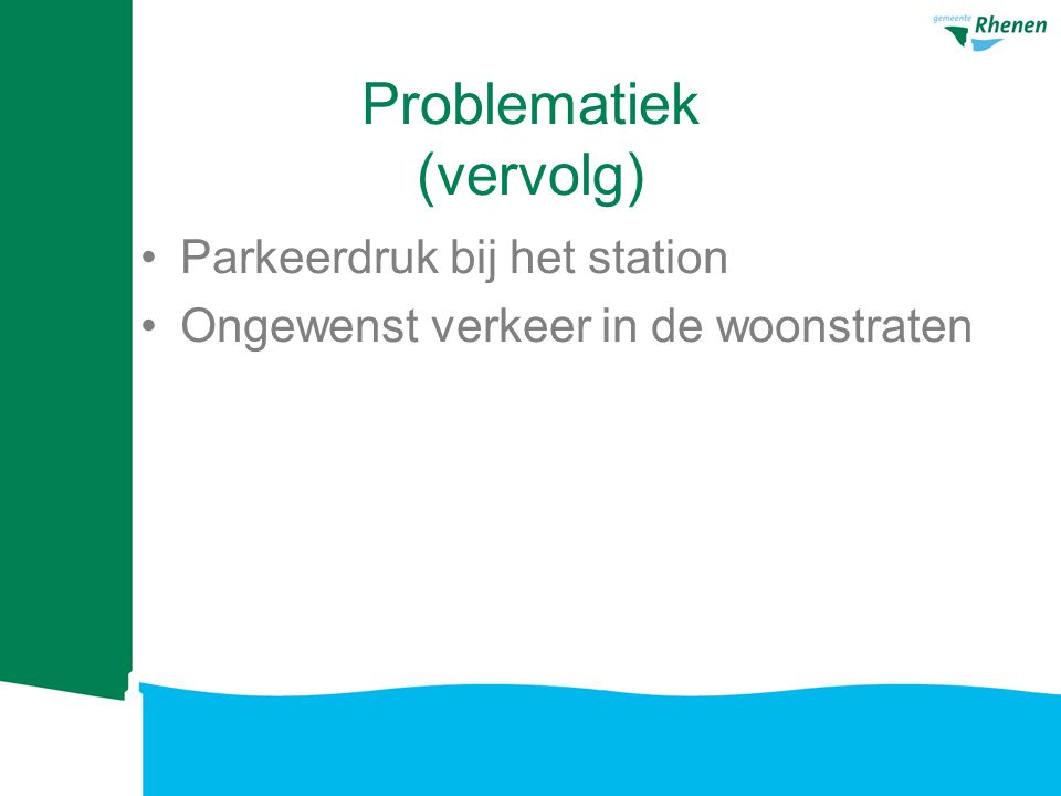 Problematiek (vervolg)