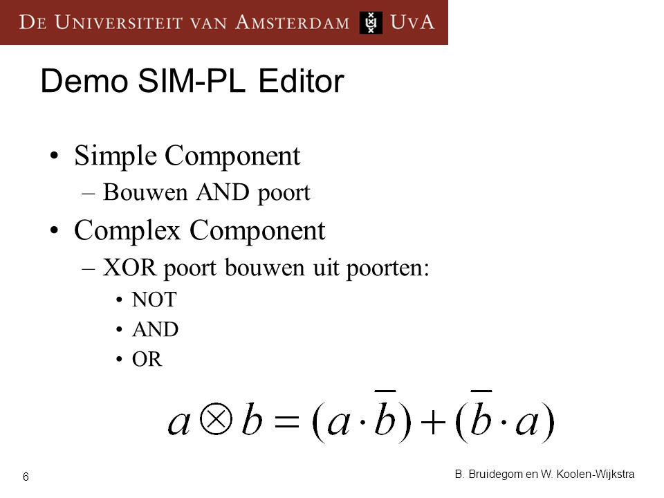 Demo SIM-PL Editor Simple Component Complex Component Bouwen AND poort
