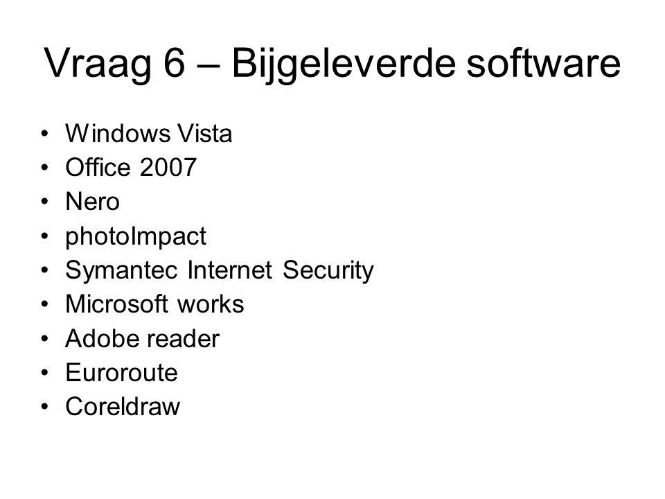 Vraag 6 – Bijgeleverde software